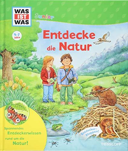 ntdecke die Natur: Was wächst im Wald? Welche Tiere leben im Gebirge? Gibt es wilde Tiere in der Stadt? (WAS IST WAS Junior Edition) ()