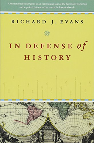 In Defense of History por Richard J. Evans