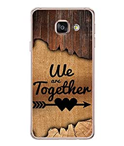 Samsung Galaxy A5 (6) 2016, Samsung Galaxy A5 2016 Duos, Samsung Galaxy A5 2016 A510F A510M A510Fd A5100 A510Y, Samsung Galaxy A5 A510 2016 Edition Back Cover We Are Together Design From FUSON