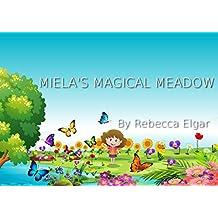 Miela's Magical Meadow