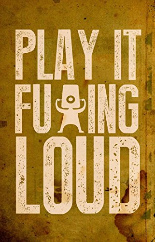 Athah Poster Play It Loud  available at amazon for Rs.199