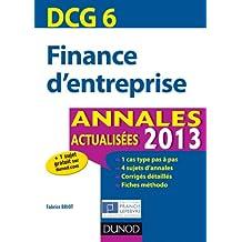 DCG 6 - Finance d'entreprise - Annales actualisées 2013