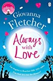 Always With Love by Giovanna Fletcher (2016-06-02) bei Amazon kaufen