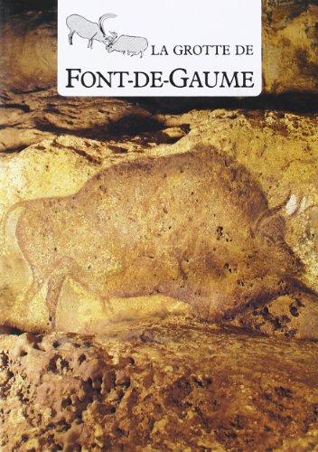 La grotte de Font-de-Gaume: Art paríetal, protection, conservation et intervention par Collectif