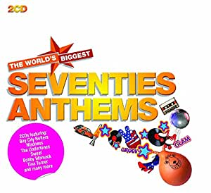 The World's Biggest Seventies Anthems