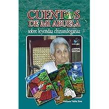 Los Cuentos de mi abuela (Spanish Edition)