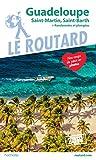 Guide du Routard Guadeloupe 2019 - St Martin St Barth + rando et plongées - Format Kindle - 9782017057024 - 9,99 €