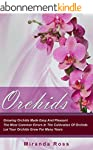 Orchids, THE NEW EDITION: Growing Orc...