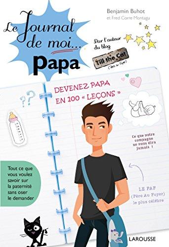 Le journal de moi ...papa