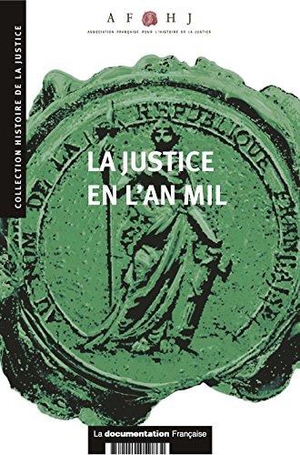 La justice en l'an mil (Histoire de la justice) par Association française pour l'histoire de la justice
