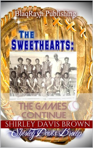 The Sweethearts: The Games Continue di Shirley Davis Brown