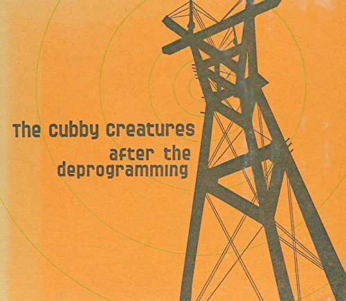 8 Cubby (After the Deprogramming by The Cubby Creatures (2013-08-03))