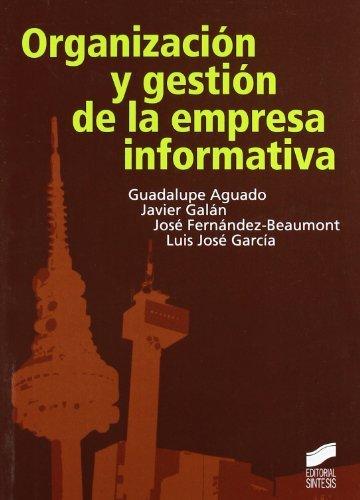 Organización y gestión de la empresa informativa (Comunicación audiovisual) por Guadalupe Aguado