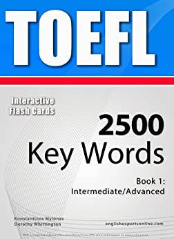 TOEFL Interactive Flash Cards - 2500 Key Words. A powerful method to learn the vocabulary you need. (English Edition) de [Mylonas, Konstantinos]