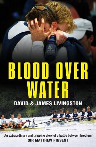 Blood Over Water by David Livingston, James Livingston Published by Bloomsbury Publishing Plc (2010)