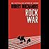Rock War: Book 1 (Rock War Series)