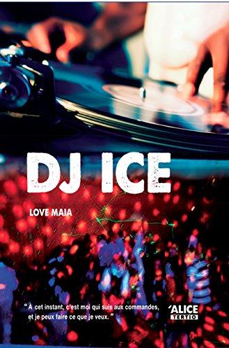 DJ ICE: Roman pour ados (Tertio t. 7)