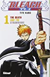 The death and the strawberry : Bleach. 1 | Kubo, Taito (1977-....). Auteur
