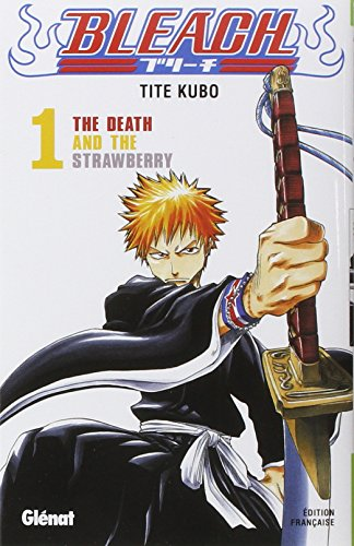 Bleach (1) : The death and the strawberry