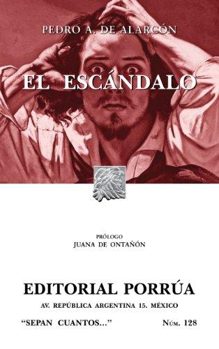 El escándalo (Colección Sepan Cuantos: 128) por Pedro Antonio de Alarcón
