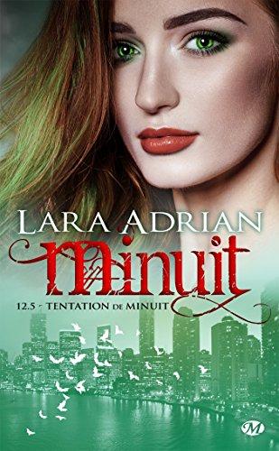 Tentation de minuit: Minuit, T12.5 par Lara Adrian