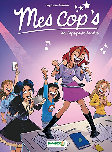 Mes cop's - tome 5: Les Cop's partent en live