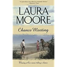 Chance Meeting by Laura Moore (2014-07-19)