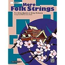 More Folk Strings: String Quartet or String Orchestra: 2