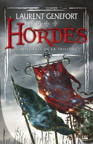 Hordes - Intégrale par Laurent Genefort
