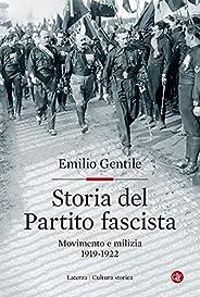Storia del Partito fascista: Movimento e milizia. 1919-1922