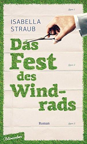 Preisvergleich Produktbild Das Fest des Windrads: Roman
