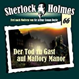 Sherlock Holmes (66) Der Tod zu Gast auf Mallory Manor - Hermann Media 2016