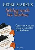 Schlag nach bei Markus: Österreich in seinem besten Geschichten und Anekdoten