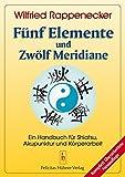 Fünf Elemente und Zwölf Meridiane (Amazon.de)