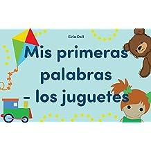 """Libros para niños: """"Mis primeras palabras- los juguetes"""" : Libros para leer, Textos cortos (Spanish Edition)"""