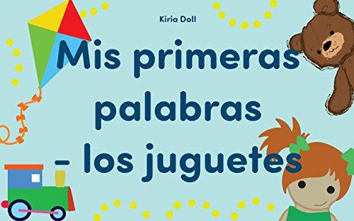 libros-para-ninos-mis-primeras-palabras-los-juguetes-libros-para-leer-textos-cortos