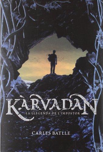 Kàrvadan. La llegenda de l'impostor (Kimera) por Carles Batlle i Jordà