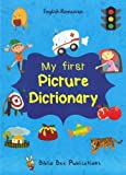 My First Picture Dictionary: English-Romanian with over 1000 words (2016)