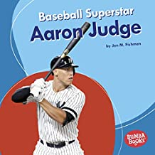 Baseball Superstar Aaron Judge (Bumba Books ® — Sports Superstars) (English Edition)
