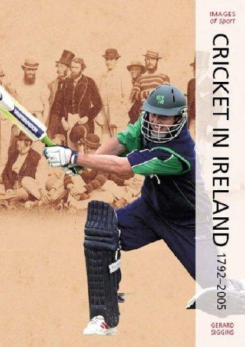 Green Days: Cricket In Ireland 1792-2005 (Images of Irish Sport S.) por Gerard Siggins