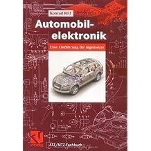 Automobilelektronik. Eine Einführung für Ingenieure