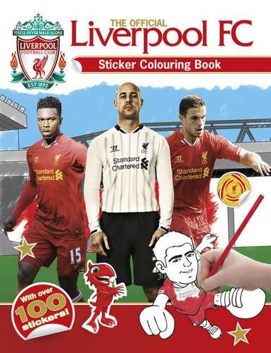 The Official Liverpool FC Sticker Colouring Book [With Sticker(s)] por Liverpool Football Club