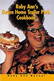 Ruby Ann's Down Home Trailer Park Cookbook (English Edition)