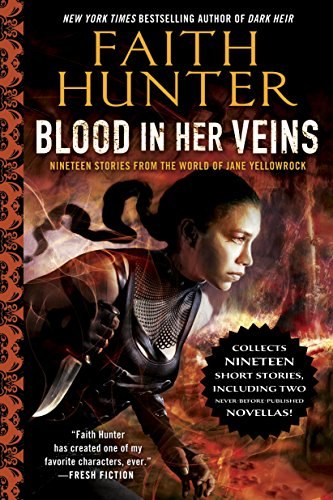 Blood in Her Veins: Nineteen Stories from the World of Jane Yellowrock (English Edition)