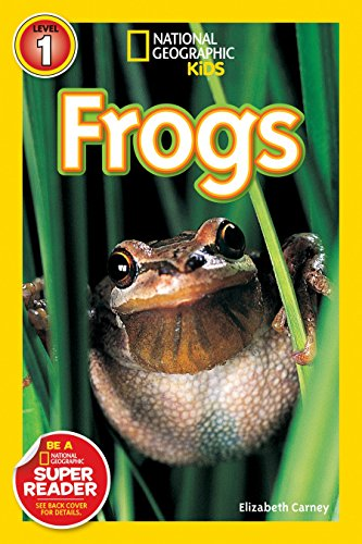 National Geographic Kids Readers: Frogs (National Geographic Kids Readers: Level 1 )