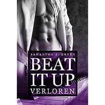 Beat it up - verloren