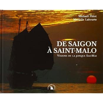 De Saigon à Saint-Malo : Visions de la jonque Sao Mai