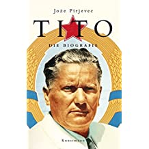 Tito. Die Biografie