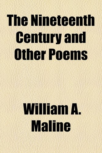 The Nineteenth Century and Other Poems