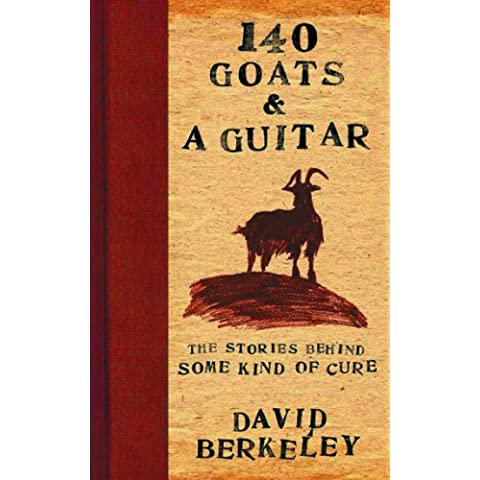 Title: 140 Goats and a Guitar The Stories Behind Some Kin